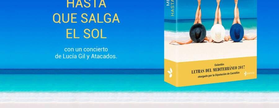Presentación de la nueva novela <i>Hasta que salga el sol</i>