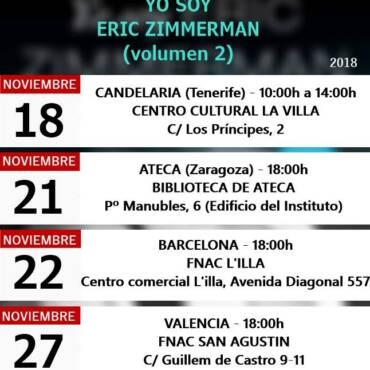 Gira de presentación de la nueva novela Yo soy Eric Zimmerman, vol. II