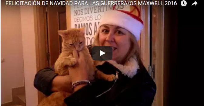 Felicitación de Navidad para las Guerrera/os Maxwell 2016